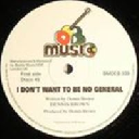 "Deb Music - Uk Dennis Brown - Ranking Dread i Dont Want To Be No General - Version - General - General Remix General Oldies Classic 12"" rv-12p-00167"