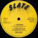 "Slate - Uk Black Slate Romans - Version - Dubplate 1 - Dubplate 2 X Oldies Classic 12"" rv-12p-00967"