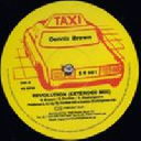 "Taxi - Uk Dennis Brown - Sly And Robbie Revolution - Extended Mix - Dub Part 1 - Raw Dub Revolution Oldies Classic 12"" rv-12p-01005"