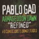 Reggae On Top - Uk Pablo Gad Armageddon Dawn Refined - At Conscious Sounds X Artist Album LP rv-lp-00601