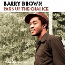 Hulk - Fr Barry Brown Pass Up The Chalice X Artist Album LP rv-lp-01579